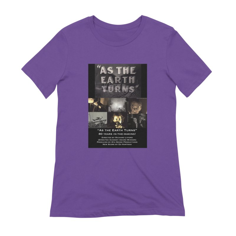 As the Earth Turns (Poster Art) Women's Extra Soft T-Shirt by EdHartmanMusic Swag Shop!