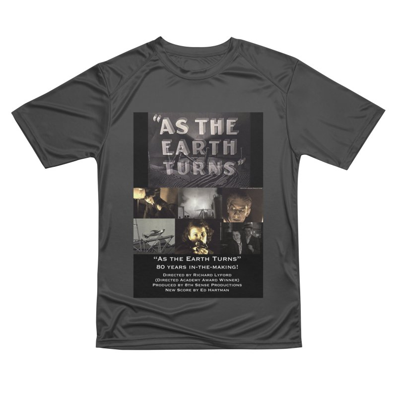 As the Earth Turns (Poster Art) Women's Performance Unisex T-Shirt by EdHartmanMusic Swag Shop!