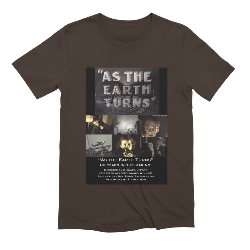 As the Earth Turns (Poster Art) Men's Extra Soft T-Shirt by EdHartmanMusic Swag Shop!