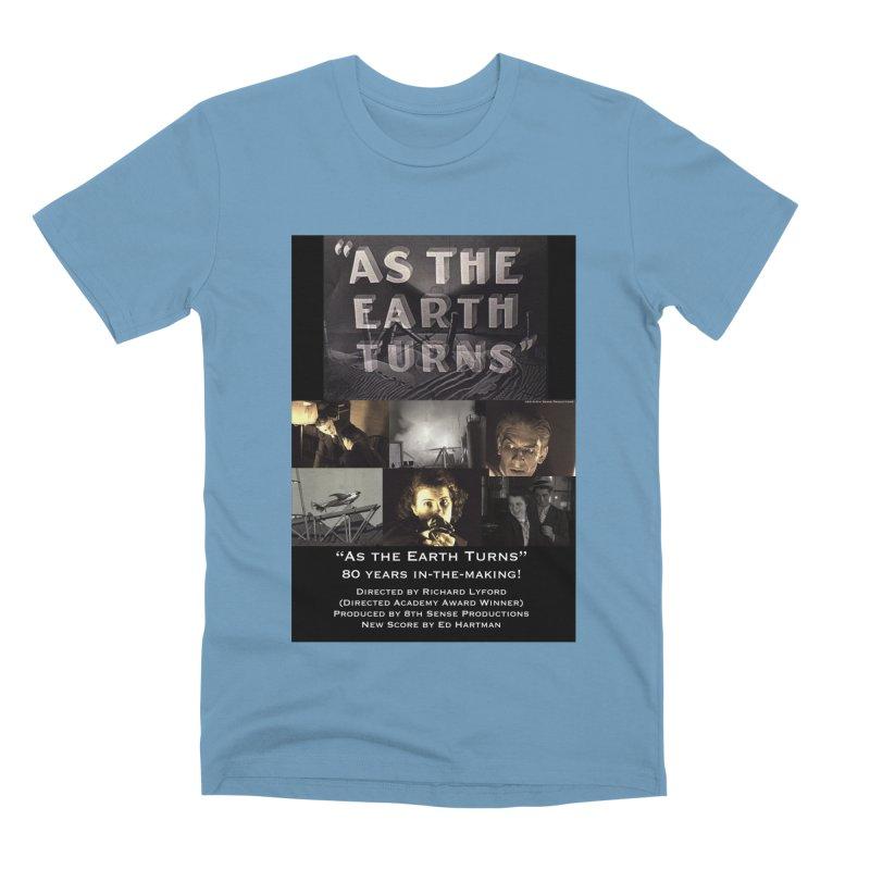 As the Earth Turns (Poster Art) Men's Premium T-Shirt by EdHartmanMusic Swag Shop!