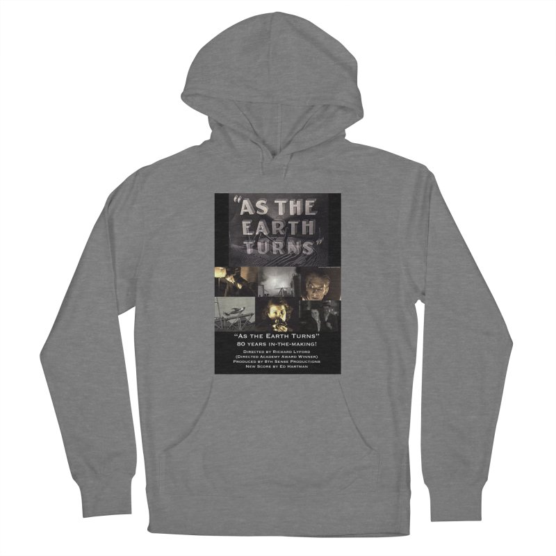 As the Earth Turns (Poster Art) Women's Pullover Hoody by EdHartmanMusic Swag Shop!