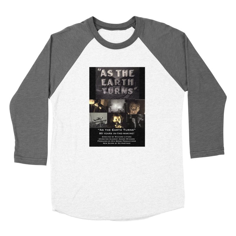 As the Earth Turns (Poster Art) Men's Baseball Triblend Longsleeve T-Shirt by EdHartmanMusic Swag Shop!