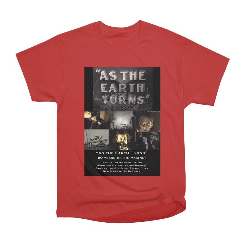 As the Earth Turns (Poster Art) Women's Heavyweight Unisex T-Shirt by EdHartmanMusic Swag Shop!
