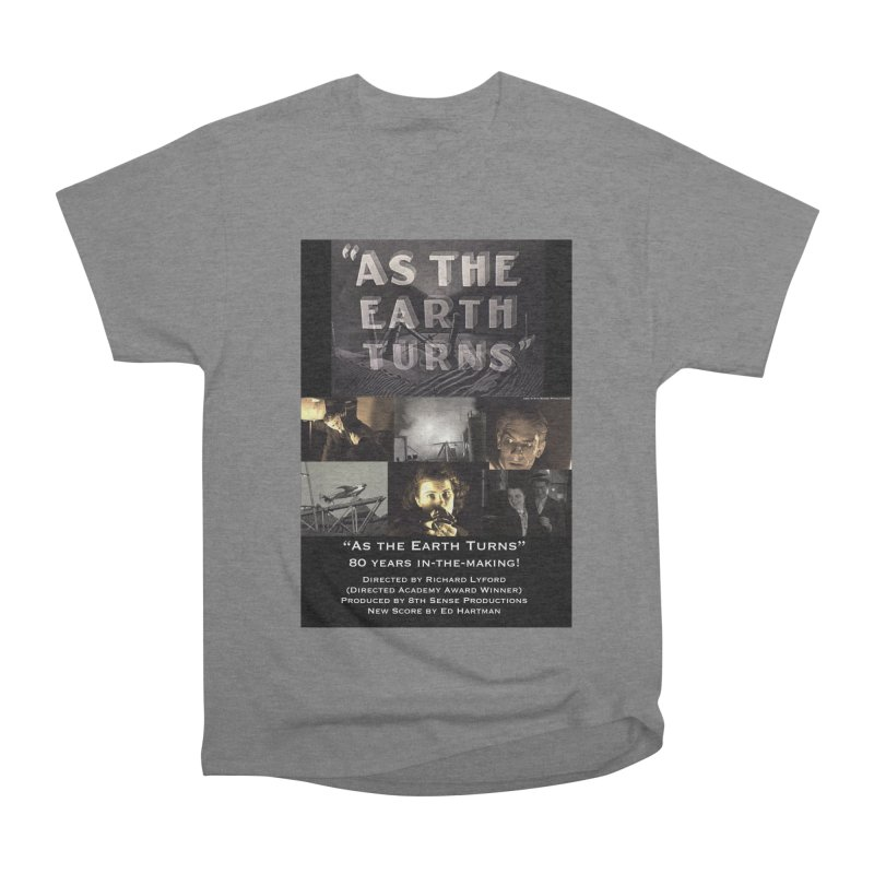 As the Earth Turns (Poster Art) Women's Heavyweight Unisex T-Shirt by EdHartmanMusic Swag Shop!