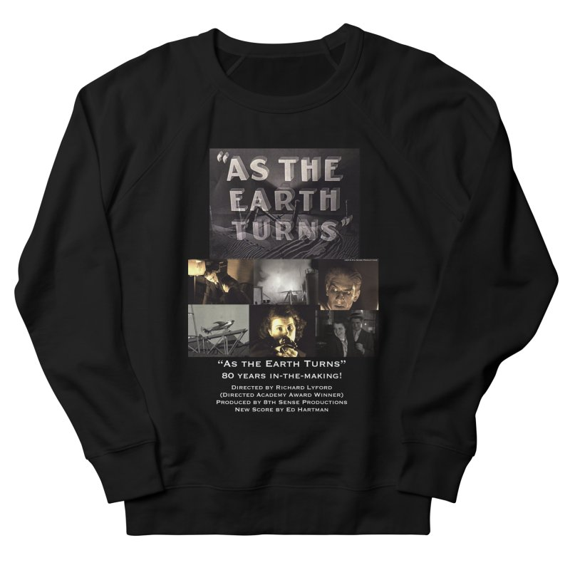 As the Earth Turns (Poster Art) Women's French Terry Sweatshirt by EdHartmanMusic Swag Shop!