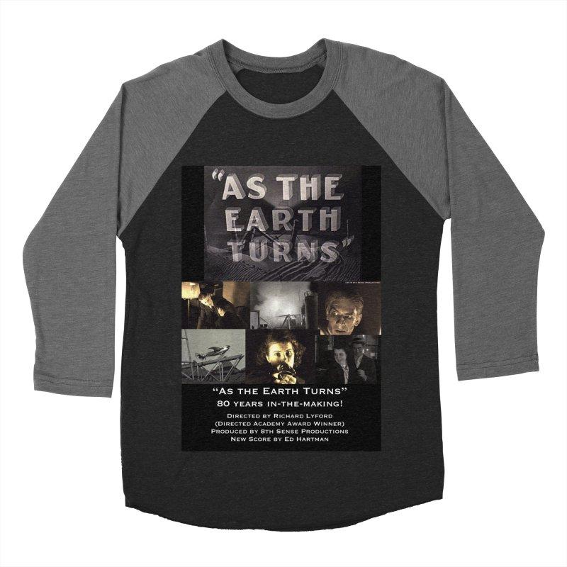 As the Earth Turns (Poster Art) Women's Baseball Triblend Longsleeve T-Shirt by EdHartmanMusic Swag Shop!