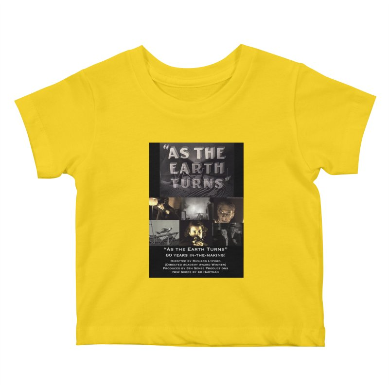 As the Earth Turns (Poster Art) Kids Baby T-Shirt by EdHartmanMusic Swag Shop!