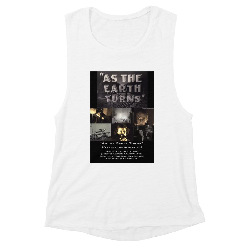As the Earth Turns (Poster Art) Women's Muscle Tank by EdHartmanMusic Swag Shop!