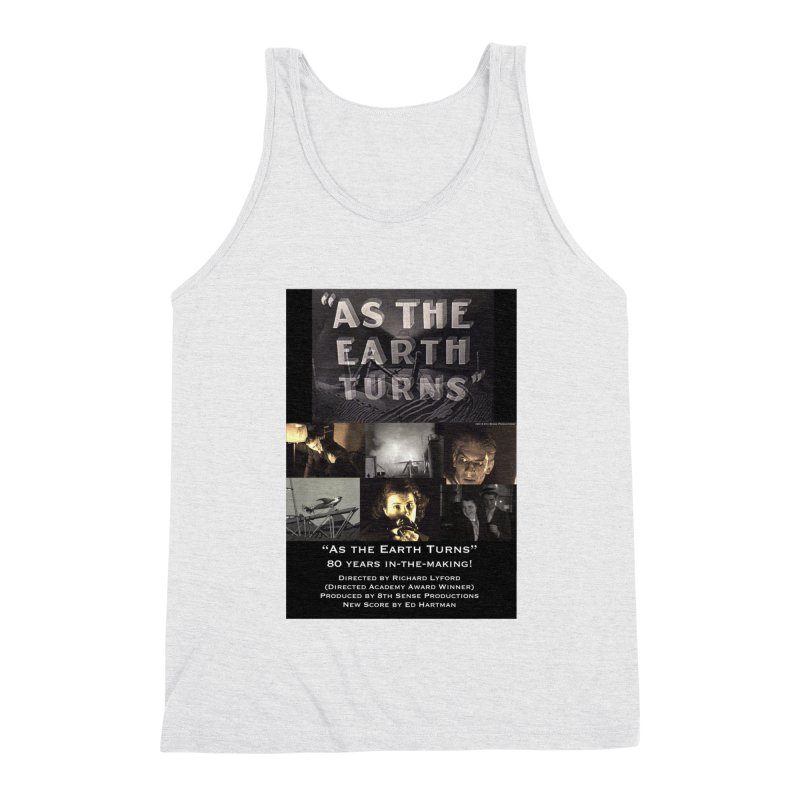 As the Earth Turns (Poster Art) Men's Triblend Tank by EdHartmanMusic Swag Shop!