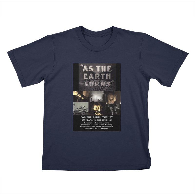 As the Earth Turns (Poster Art) Kids T-Shirt by EdHartmanMusic Swag Shop!