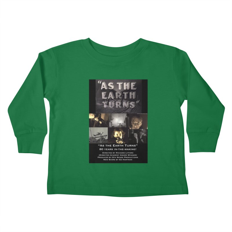 As the Earth Turns (Poster Art) Kids Toddler Longsleeve T-Shirt by EdHartmanMusic Swag Shop!