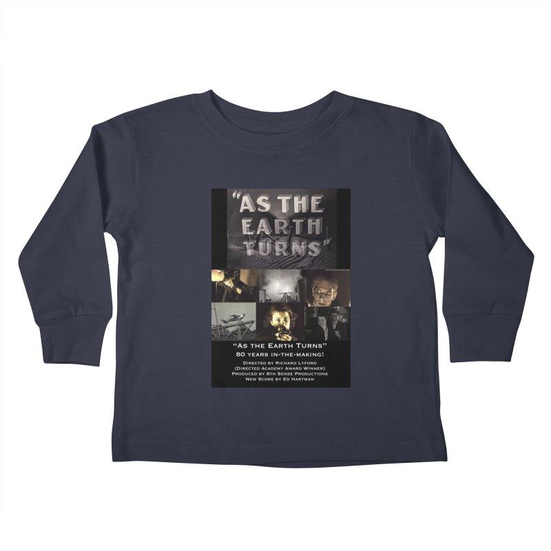As the Earth Turns (Poster Art) Kids Toddler Longsleeve T-Shirt by EdHartmanMusic Swag Shop!