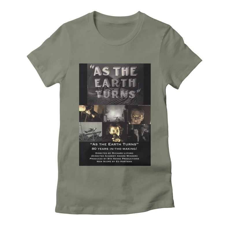 As the Earth Turns (Poster Art) Women's Fitted T-Shirt by EdHartmanMusic Swag Shop!