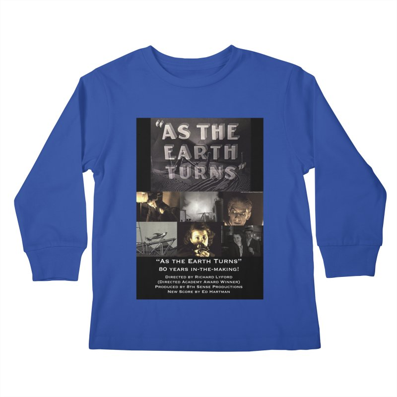 As the Earth Turns (Poster Art) Kids Longsleeve T-Shirt by EdHartmanMusic Swag Shop!