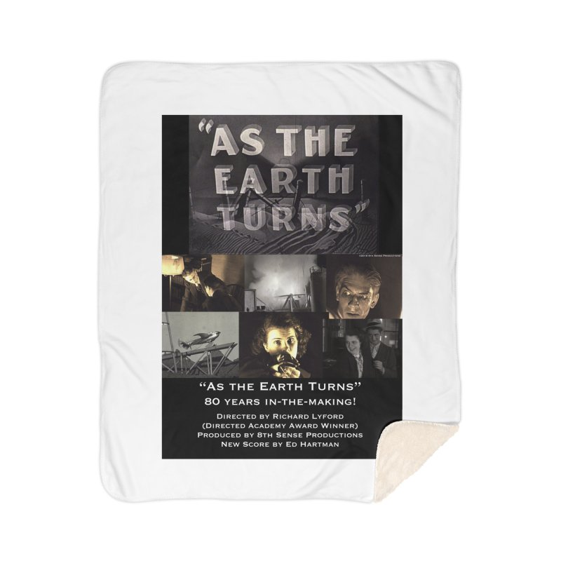 As the Earth Turns (Poster Art) Home Sherpa Blanket Blanket by EdHartmanMusic Swag Shop!