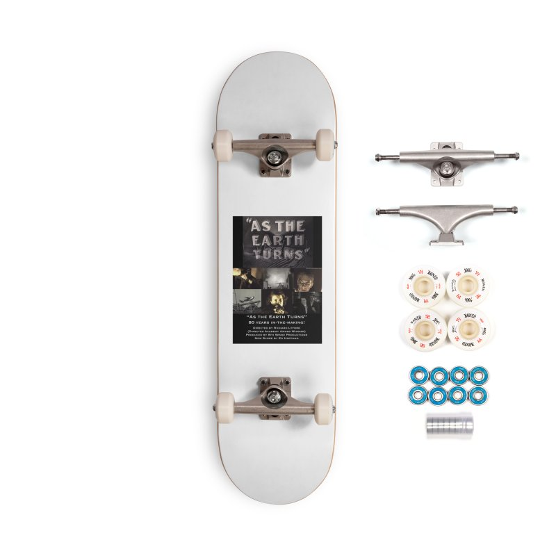 As the Earth Turns (Poster Art) Accessories Complete - Premium Skateboard by EdHartmanMusic Swag Shop!