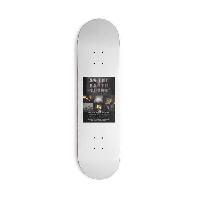 As the Earth Turns (Poster Art) Accessories Deck Only Skateboard by EdHartmanMusic Swag Shop!