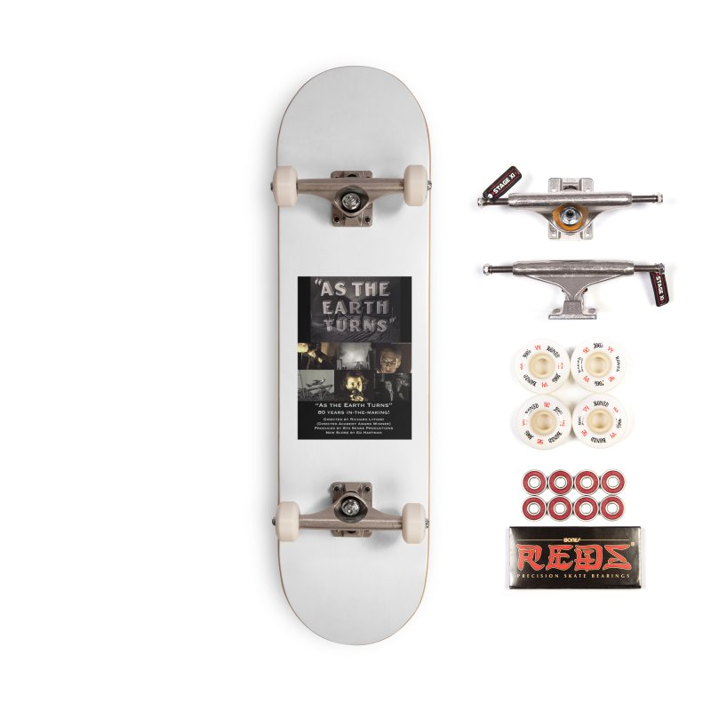 As the Earth Turns (Poster Art) Accessories Complete - Pro Skateboard by EdHartmanMusic Swag Shop!