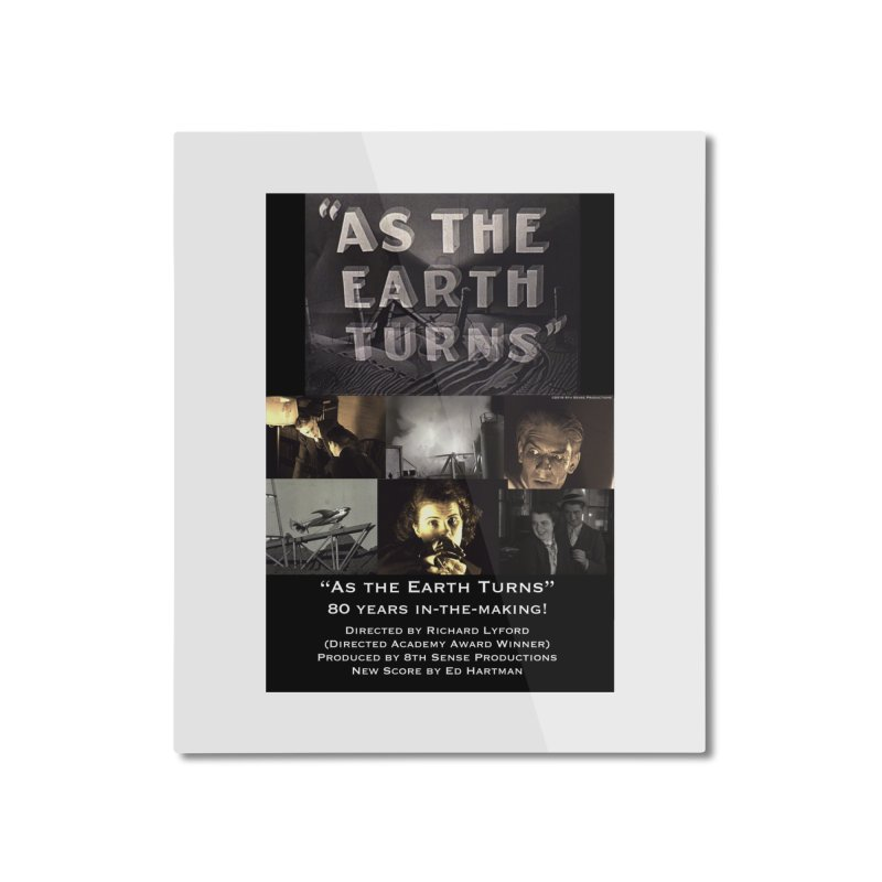 As the Earth Turns (Poster Art) Home Mounted Aluminum Print by EdHartmanMusic Swag Shop!