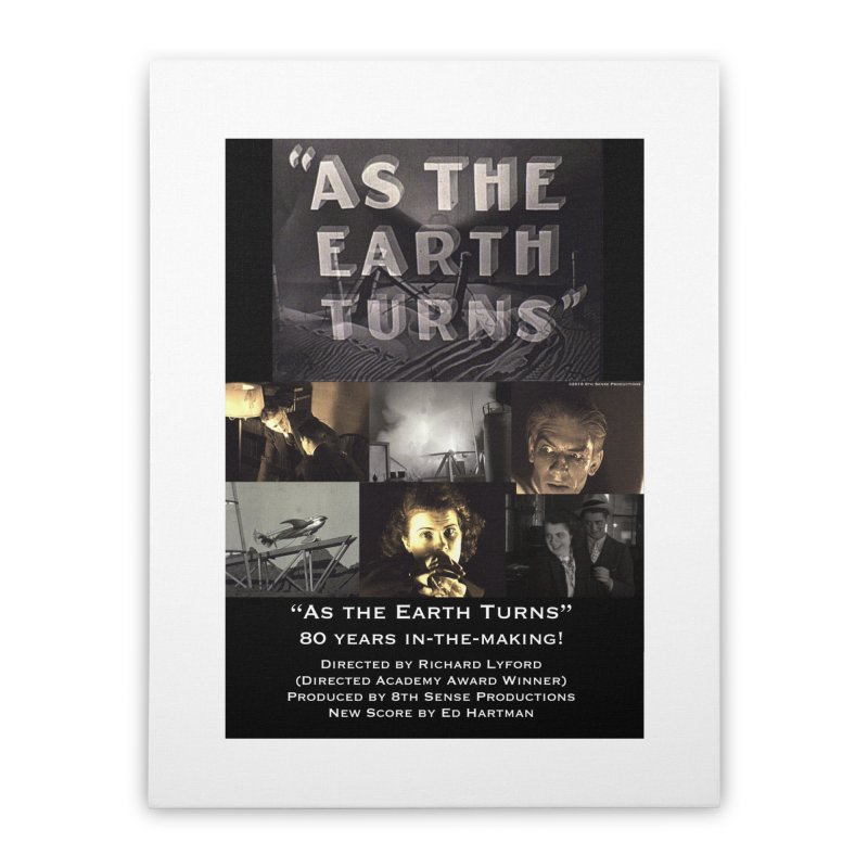 As the Earth Turns (Poster Art) Home Stretched Canvas by EdHartmanMusic Swag Shop!