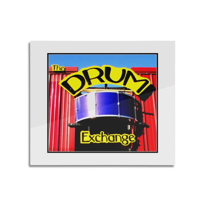 Drum Exchange Sign Home Mounted Aluminum Print by EdHartmanMusic Swag Shop!