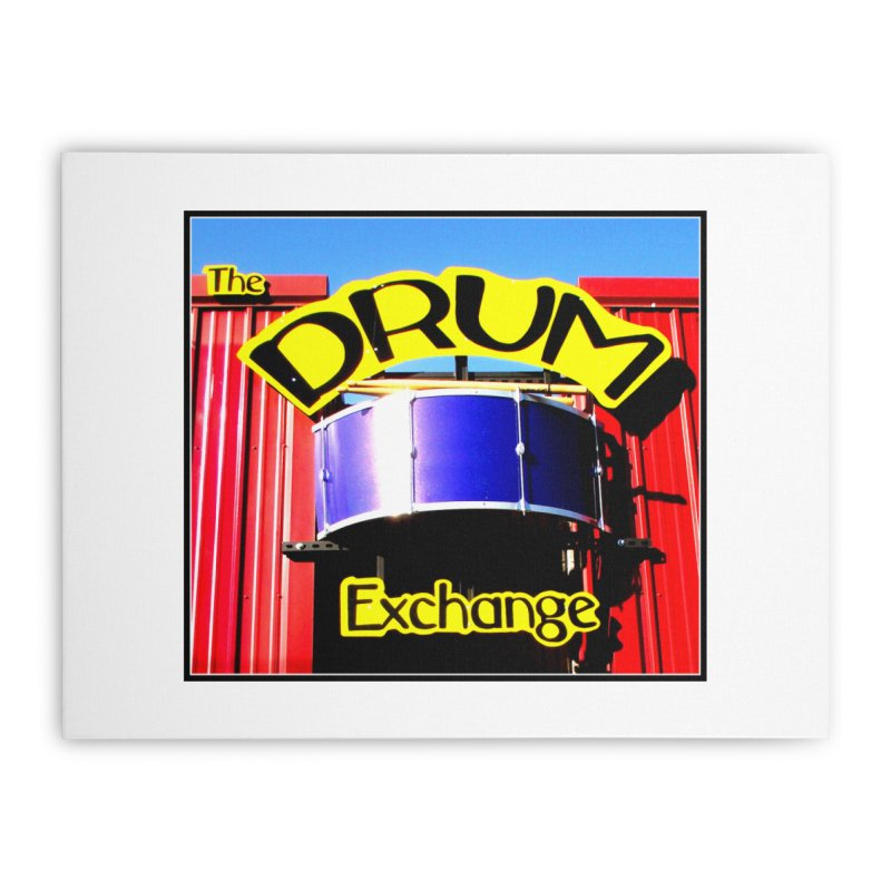 Drum Exchange Sign Home Stretched Canvas by EdHartmanMusic Swag Shop!