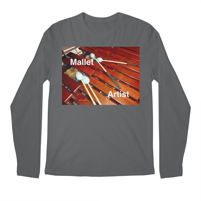 Mallet Artist Men's Longsleeve T-Shirt by EdHartmanMusic Swag Shop!