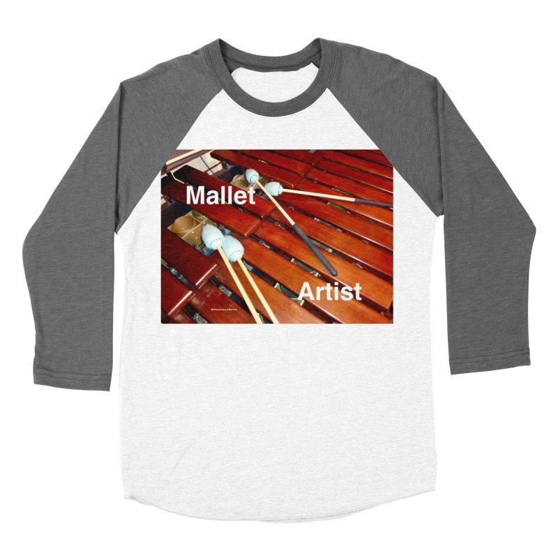 Mallet Artist Women's Longsleeve T-Shirt by EdHartmanMusic Swag Shop!