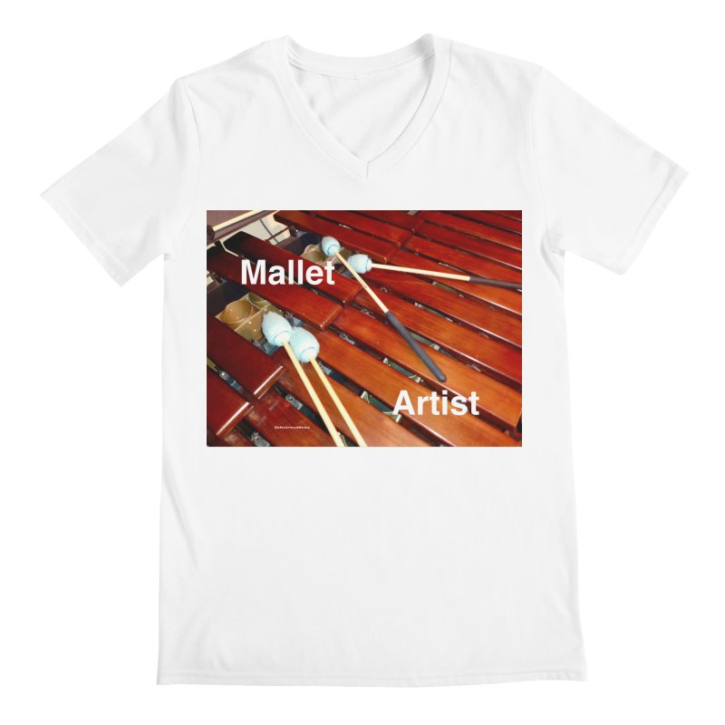 Mallet Artist Men's V-Neck by EdHartmanMusic Swag Shop!