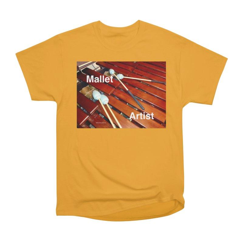 Mallet Artist Men's Classic T-Shirt by EdHartmanMusic Swag Shop!