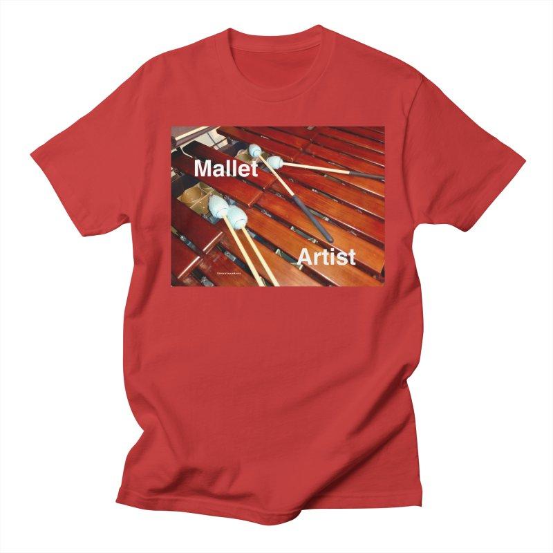 Mallet Artist Men's Regular T-Shirt by EdHartmanMusic Swag Shop!