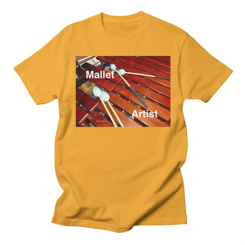 Mallet Artist Men's Regular T-Shirt by EdHartmanMusic Swag Shop!