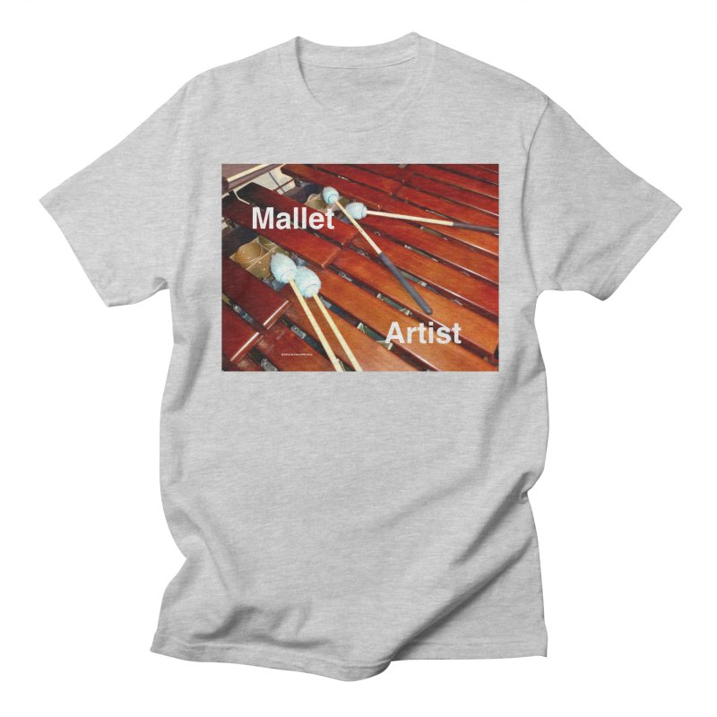 Mallet Artist Men's T-Shirt by EdHartmanMusic Swag Shop!