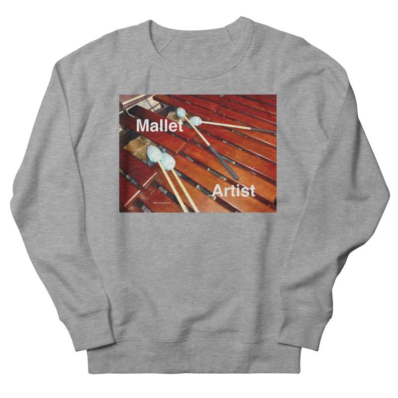 Mallet Artist Men's Sweatshirt by EdHartmanMusic Swag Shop!