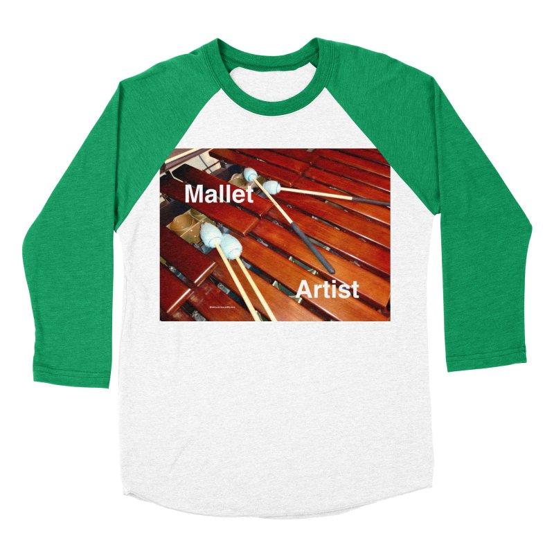 Mallet Artist Men's Baseball Triblend Longsleeve T-Shirt by EdHartmanMusic Swag Shop!
