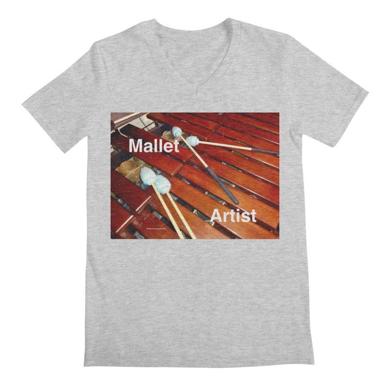 Mallet Artist Men's Regular V-Neck by EdHartmanMusic Swag Shop!