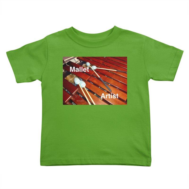 Mallet Artist Kids Toddler T-Shirt by EdHartmanMusic Swag Shop!