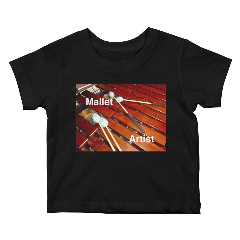 Mallet Artist Kids Baby T-Shirt by EdHartmanMusic Swag Shop!