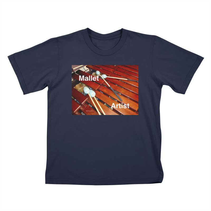 Mallet Artist Kids T-Shirt by EdHartmanMusic Swag Shop!
