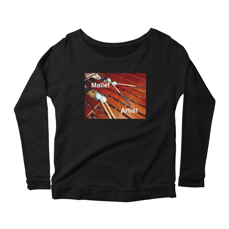Mallet Artist Women's Scoop Neck Longsleeve T-Shirt by EdHartmanMusic Swag Shop!