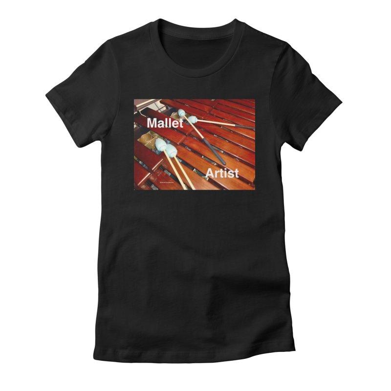 Mallet Artist Women's Fitted T-Shirt by EdHartmanMusic Swag Shop!