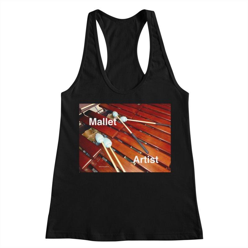 Mallet Artist Women's Racerback Tank by EdHartmanMusic Swag Shop!