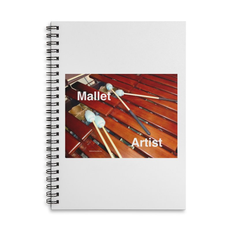 Mallet Artist Accessories Lined Spiral Notebook by EdHartmanMusic Swag Shop!