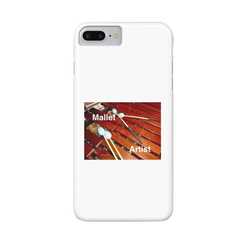 Mallet Artist Accessories Phone Case by EdHartmanMusic Swag Shop!