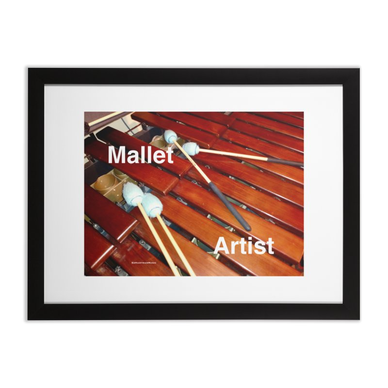 Mallet Artist Home Framed Fine Art Print by EdHartmanMusic Swag Shop!