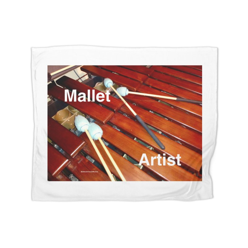 Mallet Artist Home Fleece Blanket Blanket by EdHartmanMusic Swag Shop!