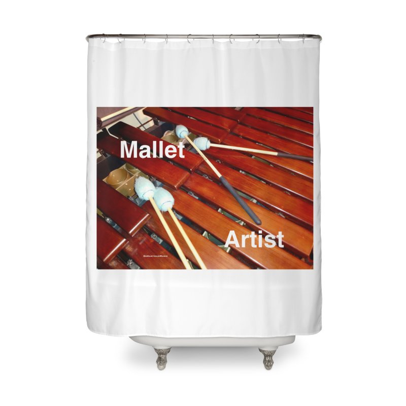 Mallet Artist Home Shower Curtain by EdHartmanMusic Swag Shop!