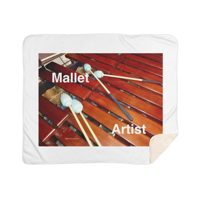Mallet Artist Home Sherpa Blanket Blanket by EdHartmanMusic Swag Shop!