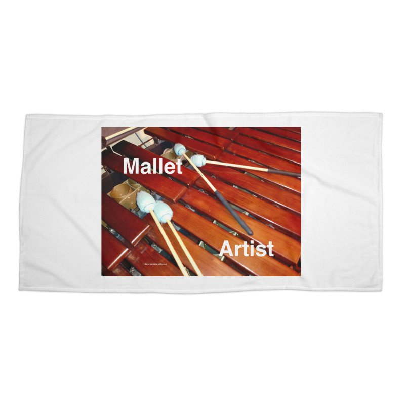 Mallet Artist Accessories Beach Towel by EdHartmanMusic Swag Shop!