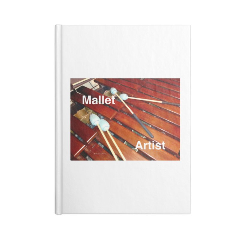 Mallet Artist Accessories Blank Journal Notebook by EdHartmanMusic Swag Shop!